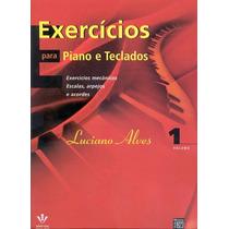 Exercícios Para Piano E Teclados Volume 1