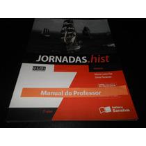 Livro: Jornadas.hist 7 Ano História ( Só Para Professores)