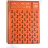 Enciclopédia Delta Júnior - Forrageiras A Iluminação Vol 6