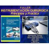 Fuller-instrumentaciòn Quirùrgica,princi Y Pràcti En Cuotas