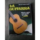 Guitarra Metodo Rapido Para Tocar Sin Solfeo Ines De Ramon