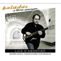 Luis D´agostino - Baladas Y Otras Canciones - Cd
