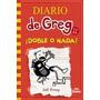 El Diario De Greg 11 - Doble O Nada - Español - Original
