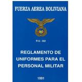 Cd Rom Libro Uniformes Militares Fza. Aerea Bolivia