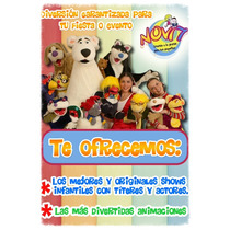 Show Infantil Espectacular Y Único. Animación Divertidísima
