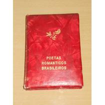 Poetas Românticos Brasileiros I - Castro Alves