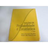Livro Noções De Probabilidade E Estatística