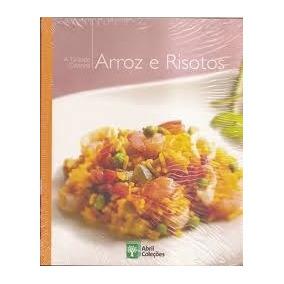 Culinaria - Arroz E Risotos - A Grande Cozinha