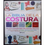 Libro La Biblia De La Costura - Editorial Planeta Deagostini