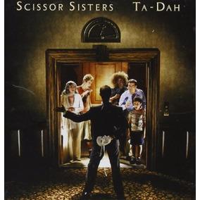 Scissors Sisters - Ta-dah - Music Pack - Cd -