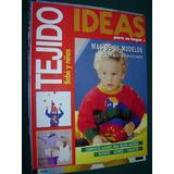 Revista Tejidos Ideas Bebe Y Niños Moda Ropa Costura Fashion