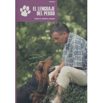 El Lenguaje Del Perro, Valeria Rossi - Libro