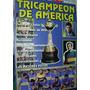 Revista Boca Juniors Tricampeon De America 8/00 Fotos Histor