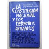 La Constitución Nacional Y Los Derechos Humanos