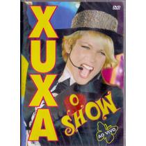 Dvd Xuxa - O Show Ao Vivo - Novo***