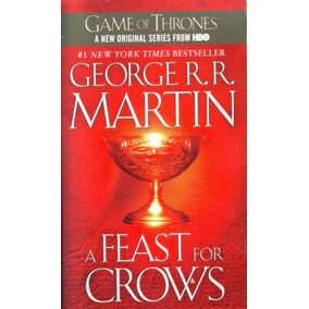 Game Of Thrones - A Feat For Crows // George Rr Martin