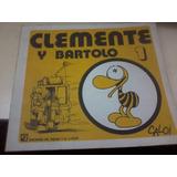 Libro Clemente Y Bartolo Vol 1 Caloi Ed Del Pajaro Y El Caño