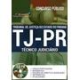 Apostila Tj-pr 2017 - Técnico Judiciário[cd Grátis]