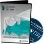 3d Studio Max 2012 32 Bits + Vray 2.0+ Español 16 Hrs