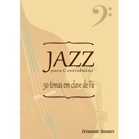 Jazz Para Contrabaixo - 50 Temas Em Clave De Fá