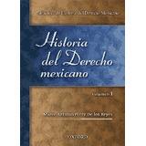 Biblioteca De Historia Del Derecho Mexicano 3 Tomos