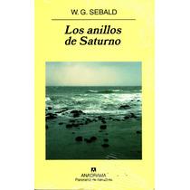 Anillos De Saturno, Los - W.g. Sebald / Anagrama