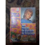 Libro Las Recetas De Chichita De Erquiaga Platos Menus Postr