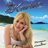 Karina - Tiempo De Cambio - Los Chiquibum