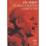 Eva Peron Clases Discursos , Escritos 2 Tomos