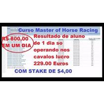 Curso Master Of Horse Racing + Valor Esperado Cavalos E Fut