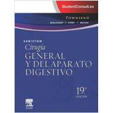 Libro ( Sabiston ) Cirugía General Y Del Aparato Digestivo.
