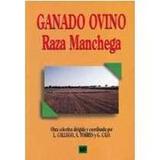 Ganado Ovino:raza Manchega Gallego Y Otros L. Envío Gratis