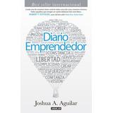Diario Emprendedor - Joshua A. Aguilar (ebook)