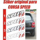Sticker Tipo Calcomania Para Corsa Speed 1.6