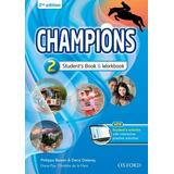 Libro Champions 2 Second Edition Book Y Workbook Ed Oxford