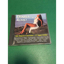 Daniela Romo Mis Mejores Canciones 17 Super Exitos Cd
