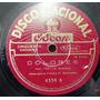 Francisco Canaro Nacional 4559 Disco 78 Rpm Pasta Tango