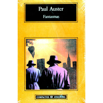 Fantasmas - Paul Auster / Anagrama