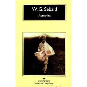 Austerlitz - W.g. Sebald / Anagrama