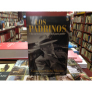La Mafia, Los Padrinos. Los Grandes Capos. Giuseppe C. Marin