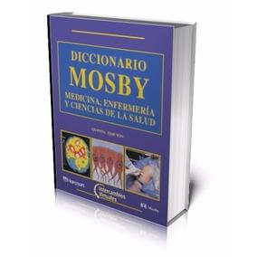 Libro: Diccionario Mosby: Medicina, Enfermería Y ... - Pdf