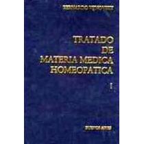 Tratado De Materia Medica Homeopatica