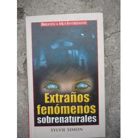 Extraños Fenomenos Sobrenaturales