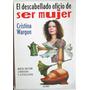 El Descabellado Oficio De Ser Mujer - Cristina Wargon - 2000
