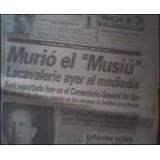 Cuando Murió El Musiú Lacavalerie En 1995 Cth Vdh