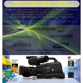 Manual Em Português Da Filmadora Panasonic Ag-hmc80