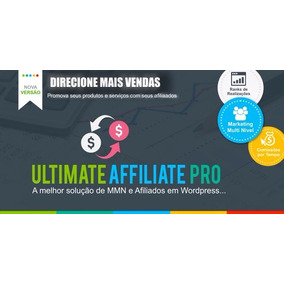 Plugin Wordpress Para Mmn E Afiliados Ultimate Affiliate Pro