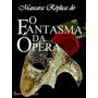 Mascara Filme Fantasma Da Opera Deluxe Festas Fim De Ano