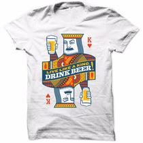 Camiseta King Drink Beer Cerveja Camisa Masculina Lançamento