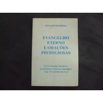 R/m - Livro - Evangelho Eterno E Orações Prodigiosas - Osval